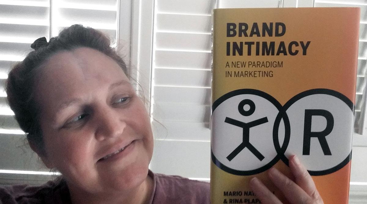 Brand Intimacy by Mario Natarelli and Rina Plapler