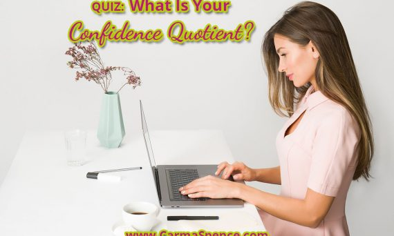 What is your confidence quotient?