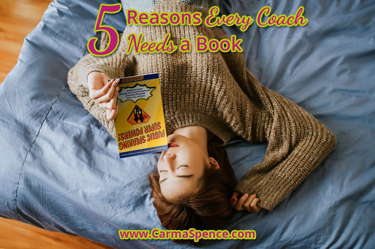 5 Reasons Every Coach Needs a Book (Beyond the Big Business Card)
