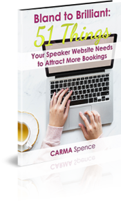 Bland to Brilliant: 51 Things Your Speaker Website Needs to Attract More Bookings