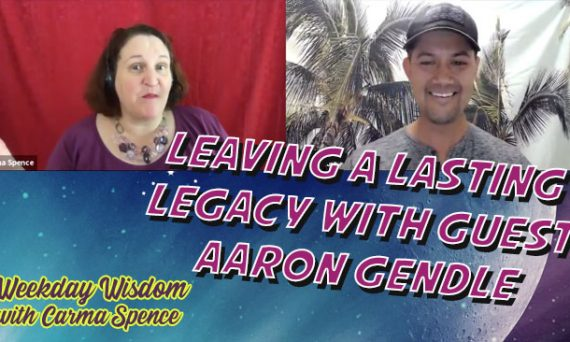 Leaving a Lasting Legacy with Guest Aaron Gendle
