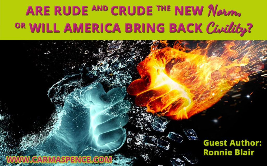Are Rude And Crude The New Norm, Or Will America Bring Back Civility?