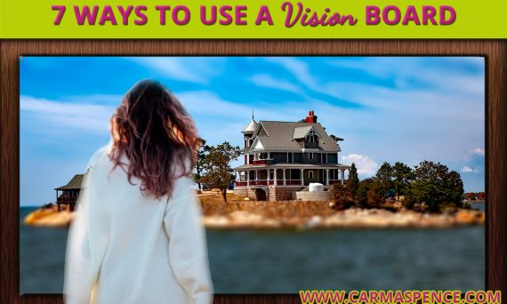 7 Ways to Use a Vision Board