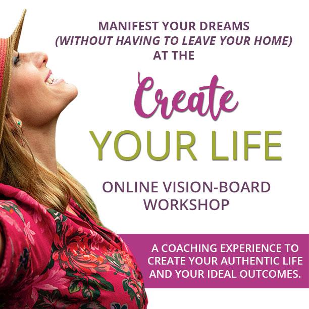Create Your Life Online Vision-Board Workshop