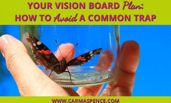 Your Vision Board Plan: How To Avoid a Common Trap