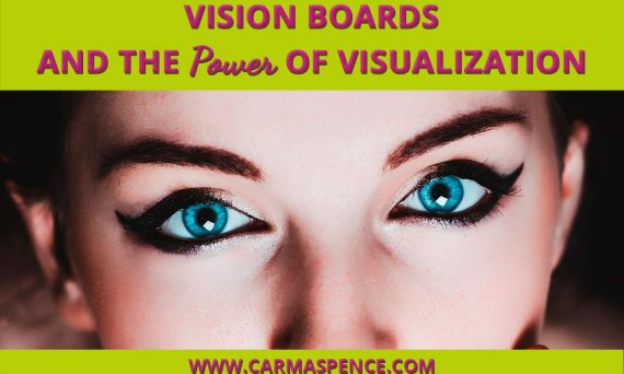 Vision Boards and the Power of Visualization