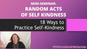 Random Acts of Self Kindness