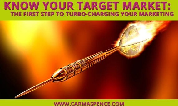 Know Your Target Market: The First Step to Turbo-Charging Your Marketing