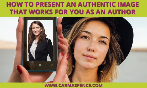How to Present an Authentic Image That Works for You as an Author