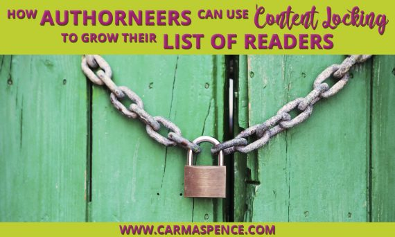 How Authorneers Can Use Content Locking to Grow Their List of Readers