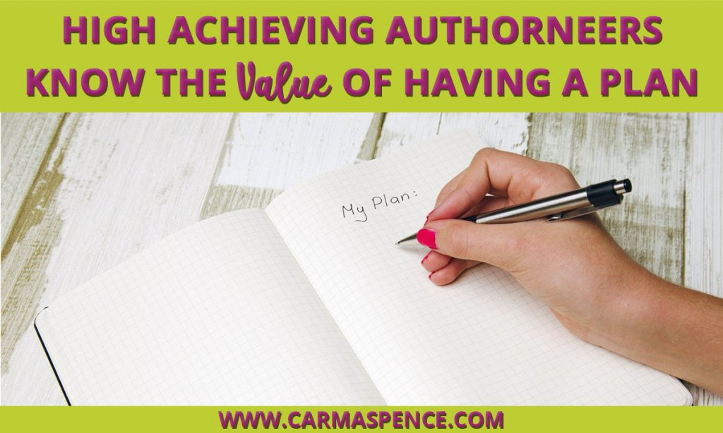 High Achieving Authorneers Know the Value of Having a Plan