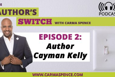 Author Cayman Kelly [The Author's Switch Podcast]
