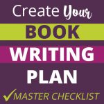 Create Your Book Writing Plan Master Checklist