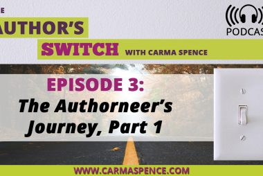 The Authorneer's Journey, Part 1 [The Author's Switch Podcast]