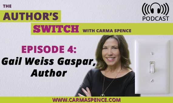 Gail Weiss Gaspar, Author on The Author's Switch Podcast