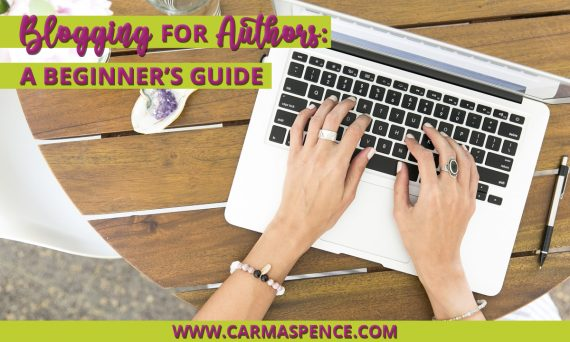Blogging for Authors: A Beginner's Guide