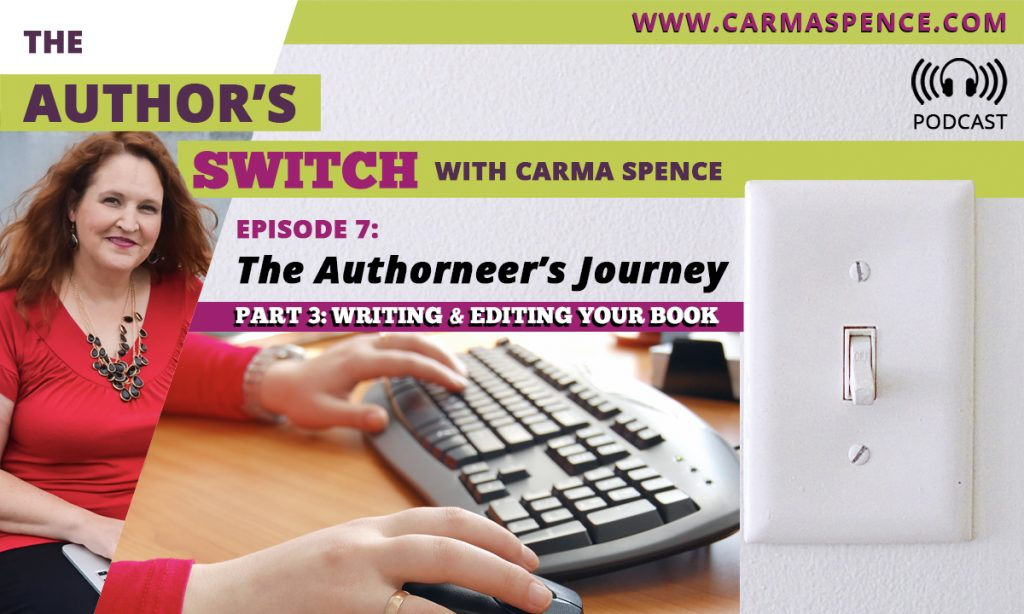Writing and Editing Your Book, Episode 7