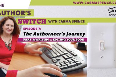 Writing and Editing Your Book: The Authorneer's Journey, Part 3 (Episode 7 of The Author's Switch)