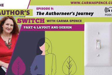 Layout and Design (The Authorneer's Journey, Part 4) [The Author's Switch Podcast]