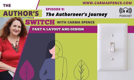 Layout and Design - The Authorneer's Journey, Part 4, The Author's Switch, Episode 9