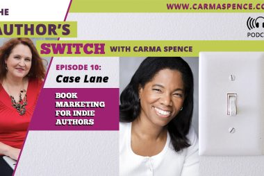 Case Lane: Book Marketing for Indie Authors [The Author's Switch Podcast]