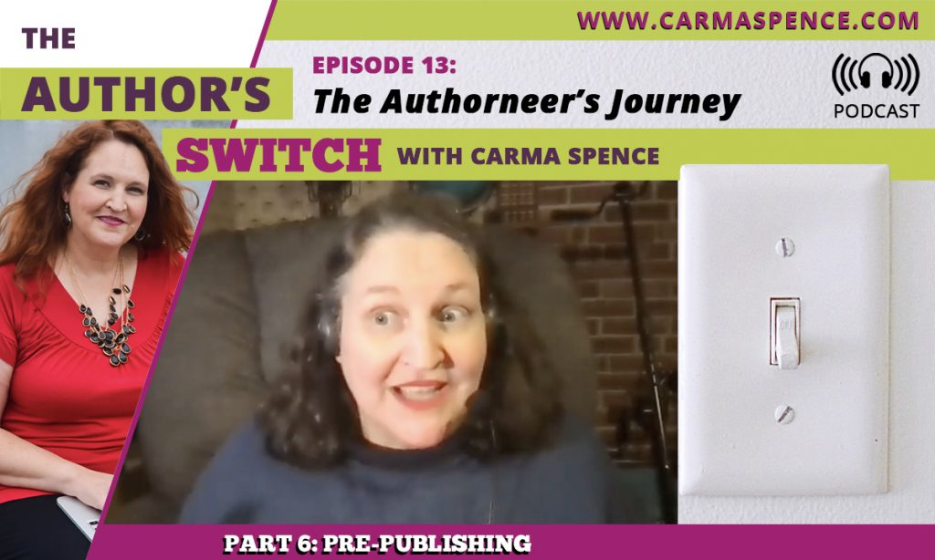 The Authorneers Journey, Part 6, Pre-Publishing