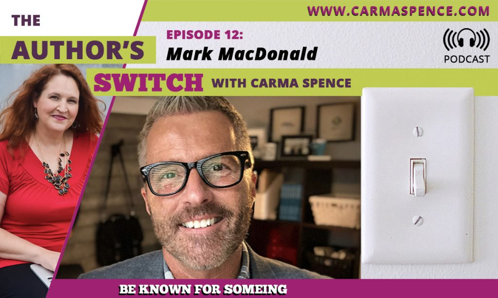 Mark MacDonald: Be Known for Something