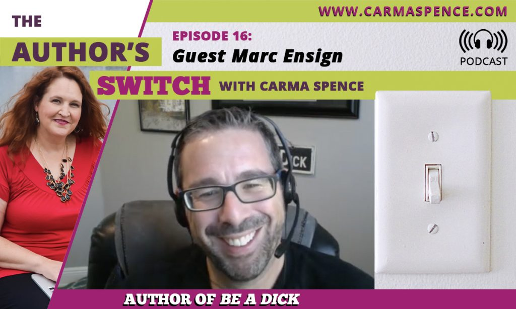 Marc Ensign on The Author's Switch