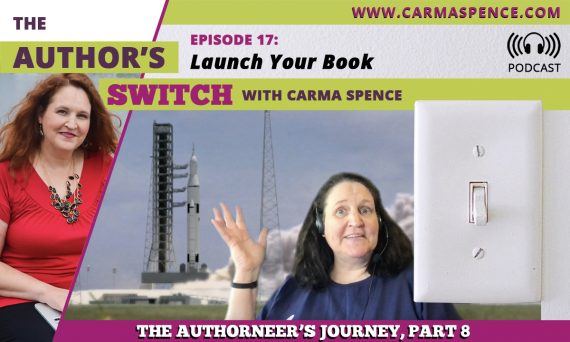Launch Your Book, The Authoneer's Journey, Part 8