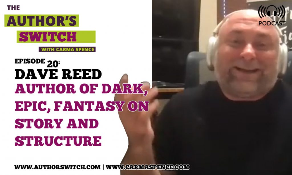 Dave Reed on the Author Switch podcast