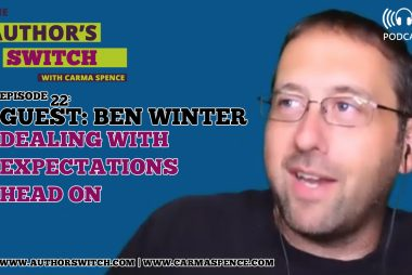 Dealing with Expectations Head On - Guest Ben Winter [The Author's Switch podcast]